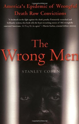 The Wrong Men: America's Epidemic of Wrongful Death Row Convictions