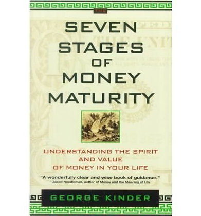 Theseven Stages Of Money Maturity By Kinder, George ( Author ) On Mar-03-2008, P