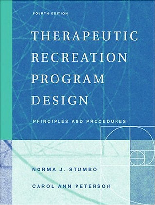 Therapeutic Recreation Program Design: Principles And Procedures (4Th Edition)