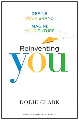 Reinventing You: Define Your Brand, Imagine Your Future