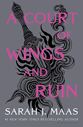 A Court of Wings and Ruin Print 2020 (A Court of Thorns and Roses, 3)