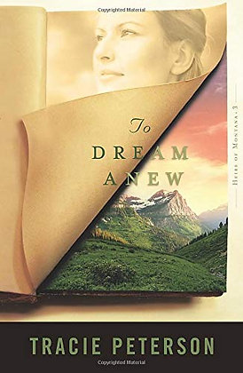 To Dream Anew (Heirs of Montana #3)