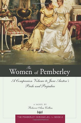 The Women Of Pemberley: A Companion Volume To Jane Austen'S Pride And Prejudice