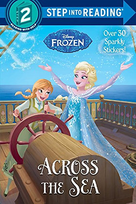 Across the Sea (Disney Frozen) (Step into Reading)