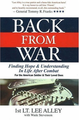 Back From War: Finding Hope & Understanding In Life After Combat