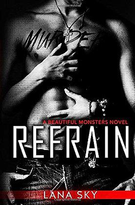Refrain (Beautiful Monsters)
