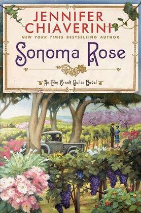 Sonoma Rose (Elm Creek Quilts)