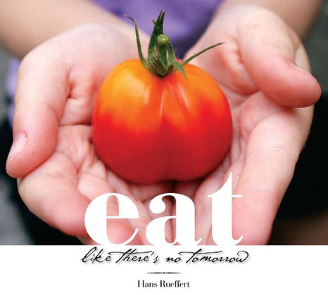 SIGNED COPY - Eat Like There's No Tomorrow