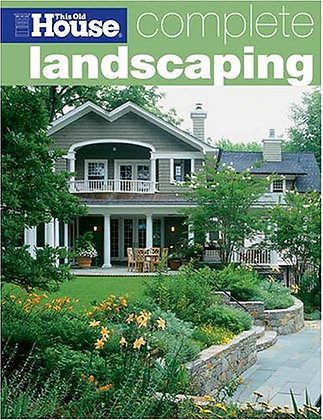 This Old House Landscaping (This Old House Complete)