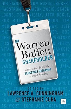 The Warren Buffett Shareholder: Stories from inside the Berkshire Hathaway Annua