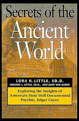 Secrets of the Ancient World: Exploring the Insights of America's Most Well-Docu