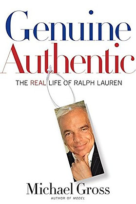 SIGNED COPY - Genuine Authentic: The Real Life Of Ralph Lauren