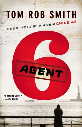 Agent 6 (The Child 44 Trilogy, 3)