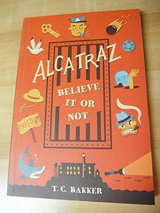Alcatraz Believe It Or Not