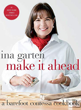 SIGNED COPY - Make It Ahead: A Barefoot Contessa Cookbook