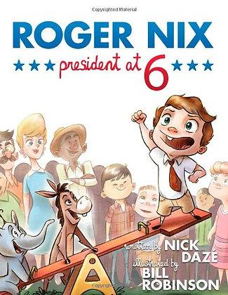 Roger Nix, President at 6