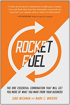 Rocket Fuel: The One Essential Combination That Will Get You More Of What You Wa