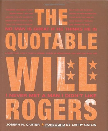 Signed Copy - The Quotable Will Rogers
