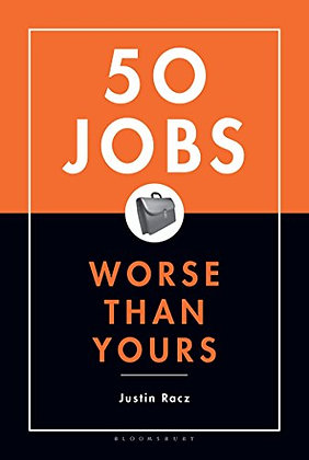 50 Jobs Worse Than Yours
