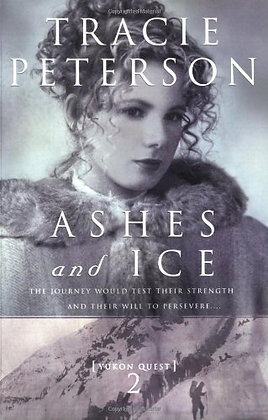 Ashes and Ice (Yukon Quest #2)