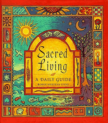 Sacred Living: A Daily Guide
