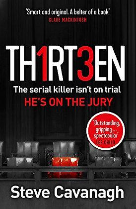 Thirteen: The serial killer isn't on trial. He's on the jury
