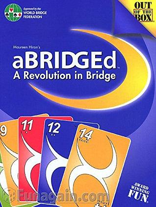 aBRIDGEd: A Revolution in Bridge