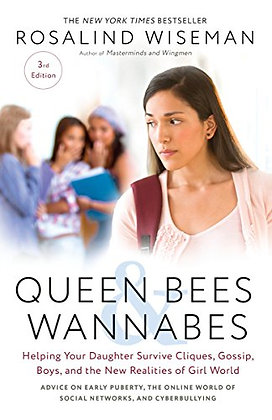 Queen Bees And Wannabes, 3Rd Edition: Helping Your Daughter Survive Cliques, Gos