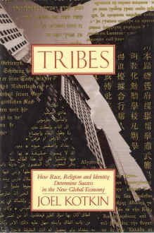 Tribes: How Race, Religion, And Identity Determine Success In The