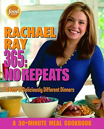 Rachael Ray 365: No Repeats--A Year Of Deliciously Different Dinners (A 30-Minut