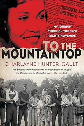 To the Mountaintop: My Journey Through the Civil Rights Movement (New York Times