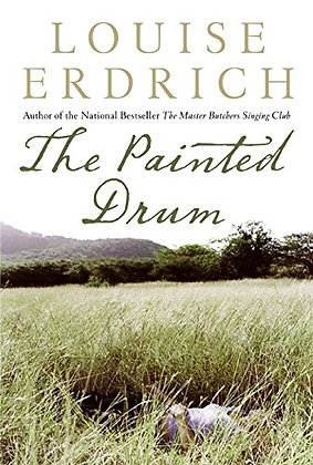 SIGNED COPY - The Painted Drum: A Novel