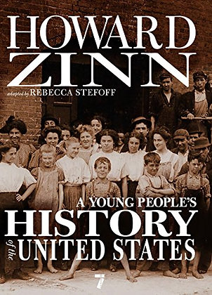 A Young People's History of the United States: Columbus to the War on Terror (Fo