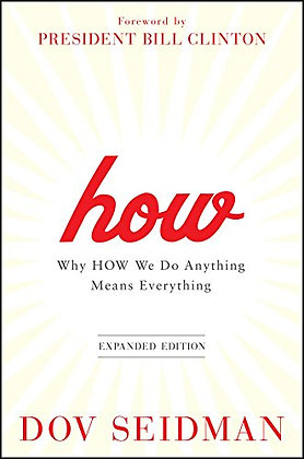 SIGNED COPY - How: Why How We Do Anything Means Everything