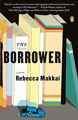SIGNED COPY - The Borrower: A Novel