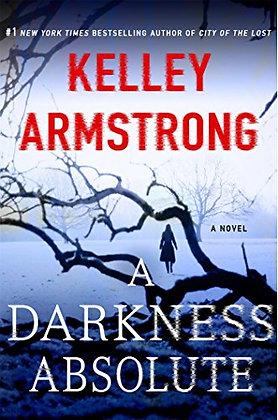 A Darkness Absolute: A Rockton Novel (Casey Duncan Novels, 2)
