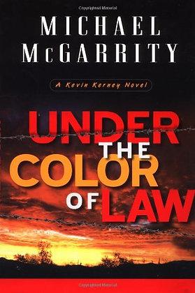 Under The Color Of Law: A Kevin Kerney Novel (Kevin Kerney Novels)