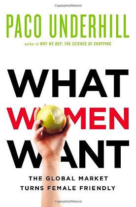 What Women Want: The Global Market Turns Female Friendly