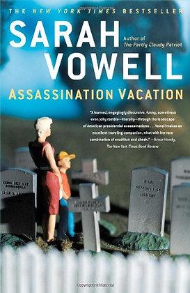 Assassination Vacation