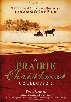 A Prairie Christmas Collection: 9 Historical Christmas Romances from America's G