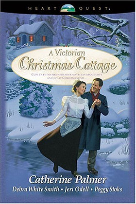 A Victorian Christmas Cottage: Under His Wings/Christmas Past/A Christmas Hope (