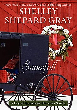 Snowfall: A Days of Redemption Christmas Novella (Days of Redemption, 4)