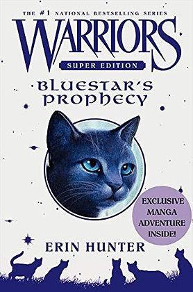 Warriors Super Edition: Bluestar's Prophecy (Warriors Super Edition, 2)