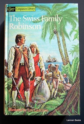 Robinson Crusoe by Daniel Defoe and The Swiss Family Robinson by Johann Wyss