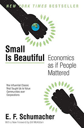 Small Is Beautiful: Economics As If People Mattered (Harper Perennial Modern Tho