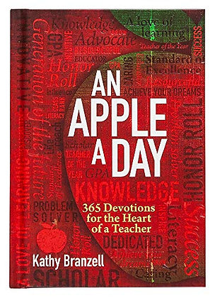 An Apple a Day (2nd edition): 365 Devotions for the Heart of a Teacher – Daily D