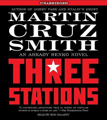 Three Stations: An Arkady Renko Novel (Arkady Renko Novels)