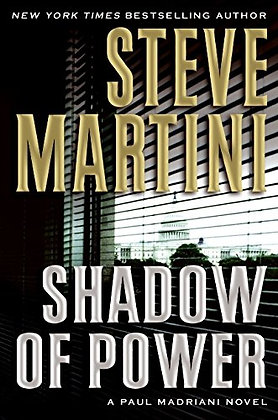 SIGNED COPY - Shadow Of Power: A Paul Madriani Novel