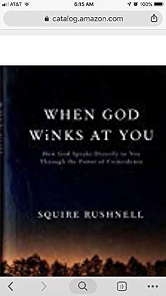 When God Winks At You: How God Speaks Directly To You Through The Power Of Coinc