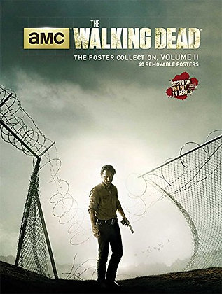 The Walking Dead: The Poster Collection, Volume Ii (1) (Insights Poster Collecti